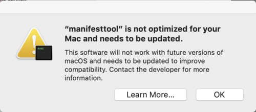 manifesttool is not optimized for your Mac and needs to be updated message